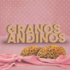 MOMI_PROPUESTA 4_GRANOS ANDINOS